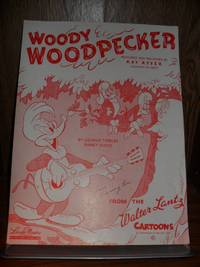 WOODY WOODPECKER FEATURED AND RECORDED BY KAY KYSER sheet music