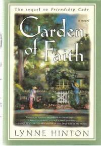 Garden of Faith (The Sequel to Frendship Cake)