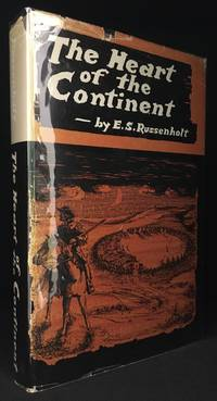 The Heart of the Continent; Being the History of Assiniboia - the Truly Typical Canadian Community