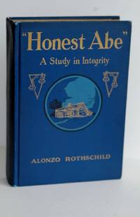 HONEST ABE A Study in Integrity