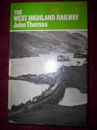 image of The West Highland Railway :