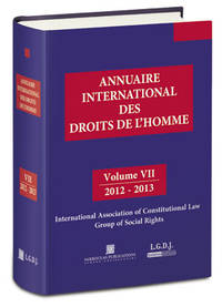 image of Annuaire International Des Droits De L'Homme - VII = Vol. VII - 2012-2013. International Yearbook on Human Rights