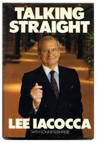 Talking Straight  - 1st Edition/1st Printing