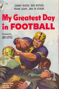 My Greatest Day in Football by  Murray and Leonard Lewin Goodman - Paperback - 1949 - from M Hofferber Books and Biblio.com