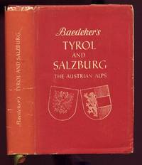 Tyrol and Salzburg. Vorarlberg, Salzkammergut. Western Carinthia by  Karl: Baedeker - Hardcover - 1961 - from Peter M Daly and Biblio.co.uk