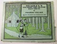 Pilgrim Village.  Bradley's Straight Line Picture Cut-Outs