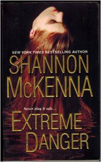 Extreme Danger by Shannon Mckenna - Paperback - 2010 - from Irolita Books (SKU: 1440)