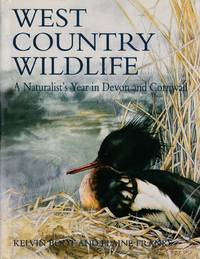 West Country Wildlife - A Naturalist's Year In Devon and Cornwall