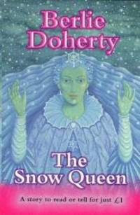 The Snow Queen (Everystory) by Hans Christian Andersen - 1998-09-18
