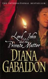 Lord John And The Private Matter Lord John Grey