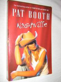 Nashville by Pat Booth - Paperback - 2001 - from Manyhills Books (SKU: 07110622)