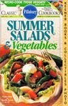 Pillsbury Classic #137: Summer Salads & Vegetables: Pillsbury Classic  Cookbooks Series