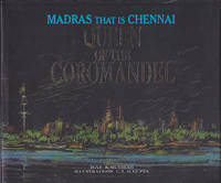 Madras that is Chennai, Queen of the Coromandel by S. Muthiah - Hardcover - 2000 - from Books of the World (SKU: RWARE0000000847)