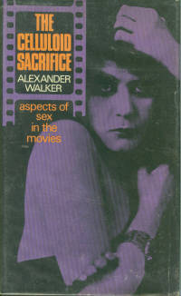 The Celluloid Sacrifice: Aspects of Sex in the Movies