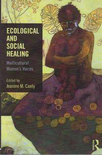 image of Ecological and Social Healing: Multicultural Women's Voices