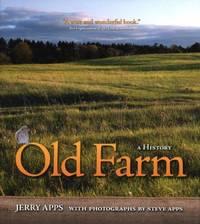 Old Farm : A History