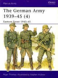 Men-At-Arms No.330: The German Army 1939-45 (4) - Eastern Front 1943-45