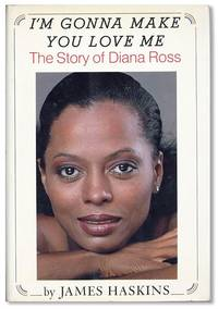 I'm Gonna Make You Love Me: The Story of Diana Ross