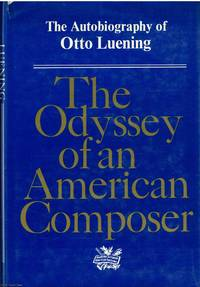 The Odyssey of an American Composer The auobiography