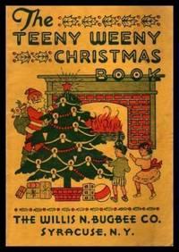 THE TEENY WEENY CHRISTMAS BOOK - Bugbee's Christmas Books