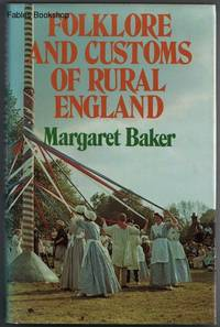 FOLKLORE AND CUSTOMS OR RURAL ENGLAND.