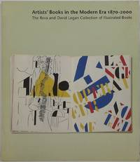 image of Artists' Books in the Modern Era 1870-2000: The Reva and David Logan Collection of Illustrated Books