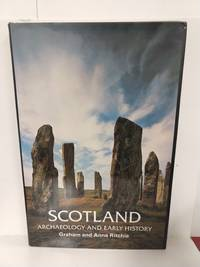 Scotland, archaeology and early history (Ancient peoples and places)
