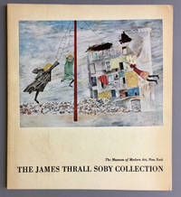 The James Thrall Soby Collection of Works of Art Pledged or Given to the Museum of Modern Art