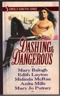 DASHING AND DANGEROUS
