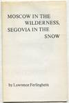 Moscow In the Wilderness, Segovia In the Snow