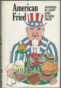 American Fried. Adventure of a Happy Eater