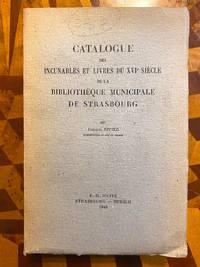[INCUNABULA REFERENCE]. Catalogue des incunables et livres du XVIe siecle de la Bibliotheque...