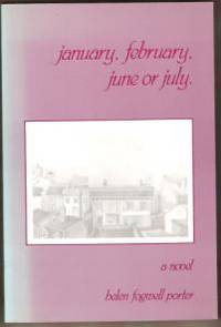 JANUARY, FEBRUARY, JUNE OR JULY