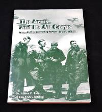 The Army and Its Air Corps: Army Policy Toward Aviation, 1919-1941
