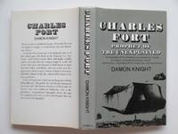Charles Fort: prophet of the unexplained by Knight, Damon - 1971