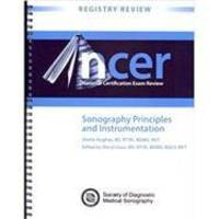 NCER Sonography Principles and Instrumentation by  RVT Sheila Hughes  RDMS - 2009-01-01 - from Books Express (SKU: 1935480022)