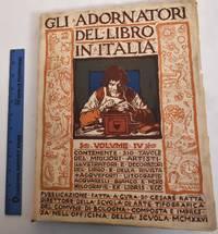 Gli Adornatori Del Libro in Italia, Volume IV
