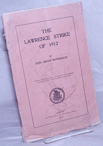 Boston: The Rockwell and Churchill Press, 1912. Pamphlet. 46p., wraps detached and chipped along the...