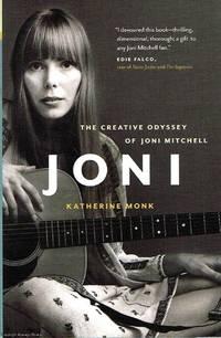 Joni The creative odyssey of Joni Mitchel