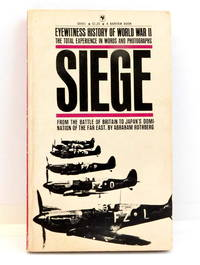 Eyewitness History of World War II: Volume II Siege