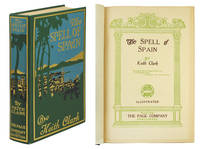 The Spell of Spain.  Illustrated.