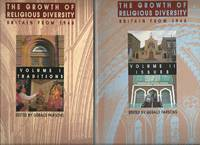 The Growth of Religious Diversity, 2 Volumes, Britain from 1945: Volume 1 Traditions; Volume 2 Issues by  Gerald (Ed) Parsons - Paperback - First Edition - 1993 - from Roger Lucas Booksellers and Biblio.com
