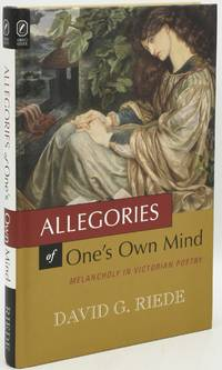[SCHOLARLY] ALLEGORIES OF ONE'S OWN MIND: MELANCHOLY IN VICTORIAN POETRY