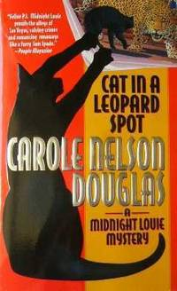 Cat in a Leopard Spot by  Carole Nelson Douglas - Signed First Edition - 2001 - from Bookmarc's (SKU: EC11535BB)
