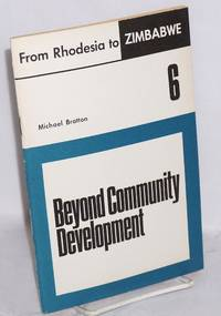 image of Beyond community development: the political economy of rural administration in Zimbabwe
