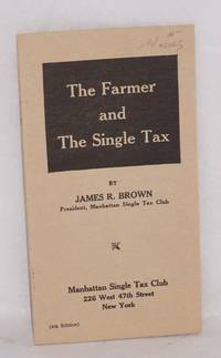 image of The Farmer and the Single Tax (4th edition)