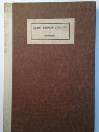 Eliot Loomis Collins: A Memorial.