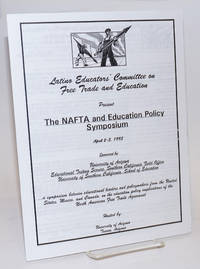 image of Latino Educators' Committee on Free Trade and Education present: The NAFTA and Education Policy Symposium April 2-3, 1993 sponsored by University of Arizona