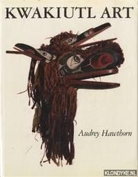 Kwakiutl art by  Audrey Hawthorn - Hardcover - 1979 - from Klondyke and Biblio.com