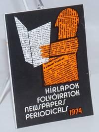 image of Hirlapok es Folyoiratok / Newspapers and Periodicals: 1974